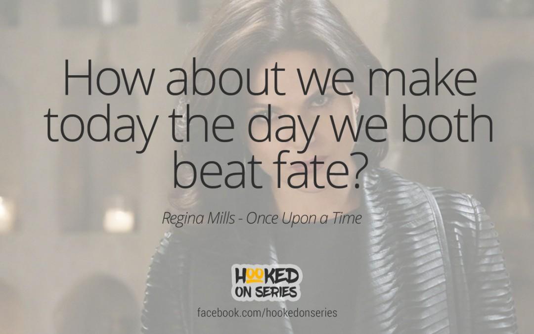 Once Upon A Time quote, Regina Mills