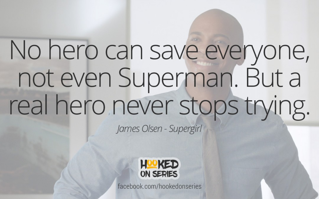 Supergirl quote, James Olsen
