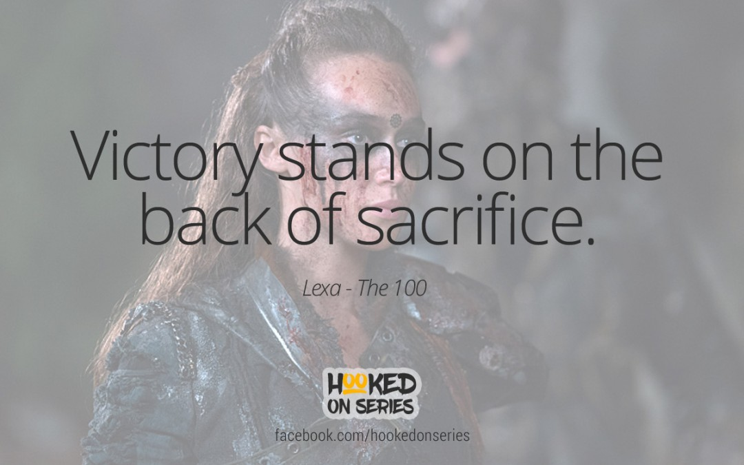 The 100 quote, Lexa
